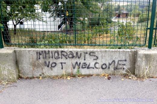 Imigranti nejsou vítáni.